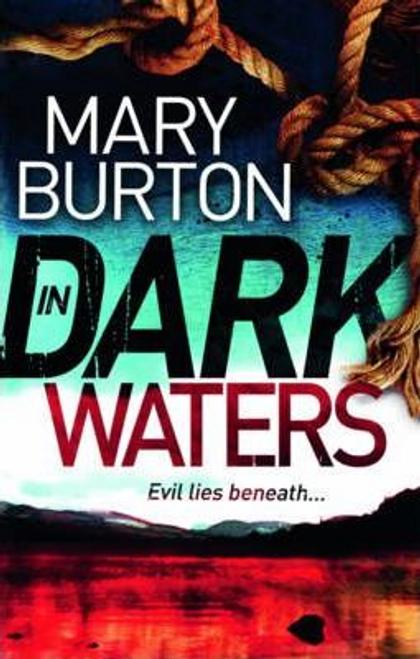 Burton, Mary / In Dark Waters