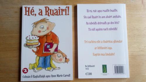 Ó Raghallaigh, Colmán - Hé a Ruairí ( Leabhar a 2)  - PB - BRAND NEW - As Gaeilge