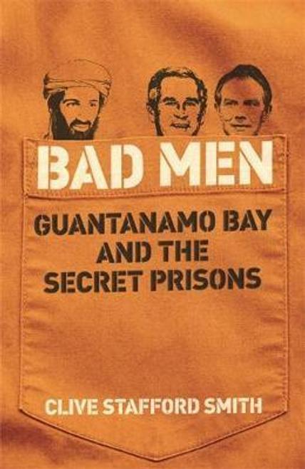 Smith, Clive Stafford / Bad Men