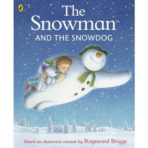 Briggs, Raymond - The Snowman and the Snowdog - PB Illustrated Classic - Graphic Novel - 2020 - Children