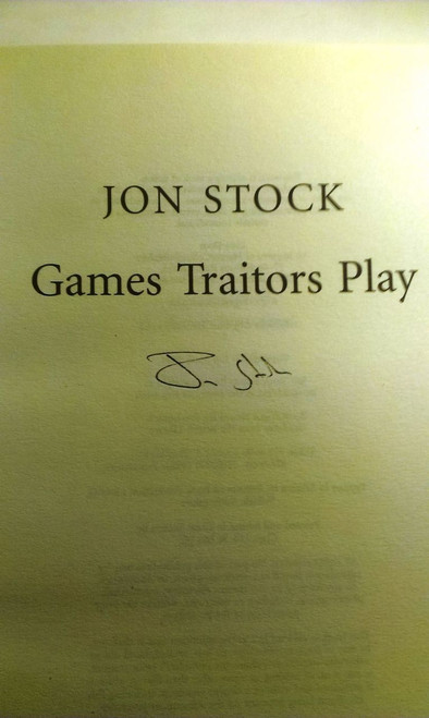 Jon Stock - Games Traitors Play - HB (Signed by the Author)
