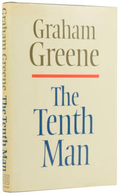 Greene, Graham - The Tenth Man - HB - 1st Edition 1985 UK