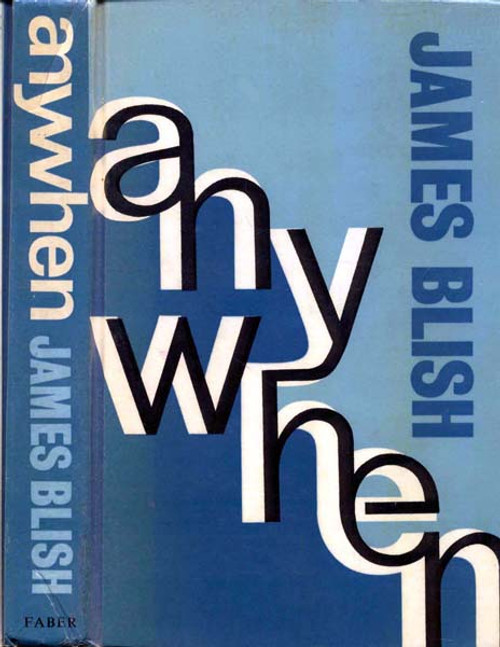 Blish, James - anywhen - HB - Faber SF - 1971 Short Stories