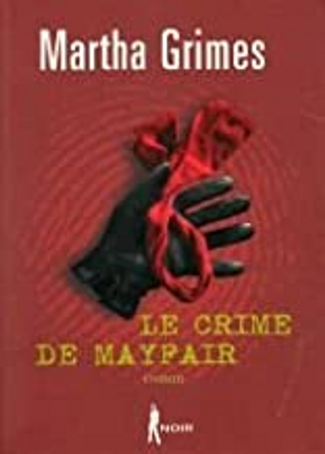 Grimes, Martha / Le crime de Mayfair