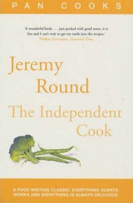 Round, Jeremy / The Independent Cook