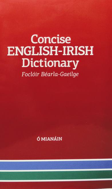 Ó Mianáin, Pádraig ( Eagarthóir)  - Concise English-Irish Dictionary (CEID)   ( Foclóir Béarla-Gaeilge )  HB - 2020 - BRAND NEW - Foras na Gaeilge