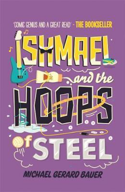 Bauer, Michael Gerard / Ishmael and the Hoops of Steel