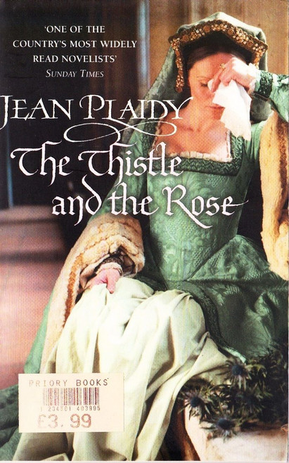 Plaidy, Jean / the Thistle and the Rose