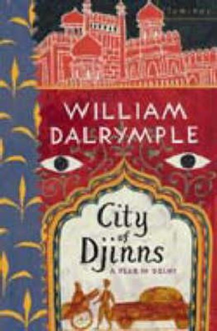 Dalrymple, William / City of Djinns