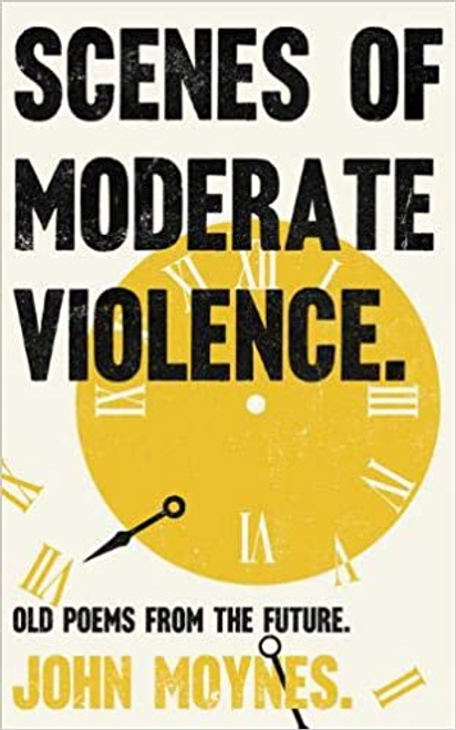 Moynes, John / Scenes of Moderate Violence