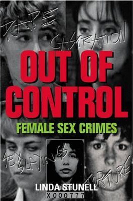 Stunell, Linda G. / Out of Control