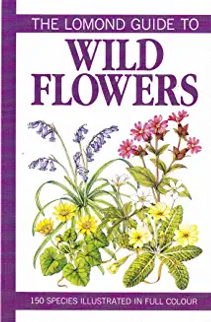 Sutton, David / The Lomond Guide to Flowers