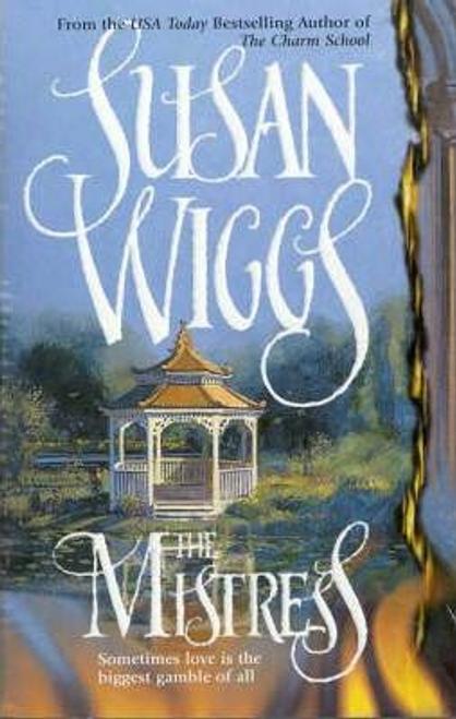 Wiggs, Susan / The Mistress