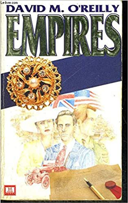 O'Reilly, David M. / Empires