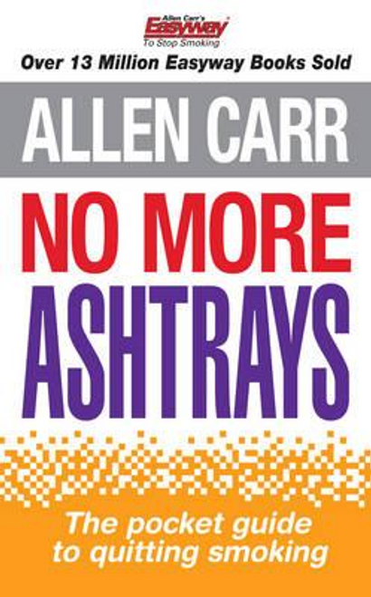 Carr, Allen / No More Ashtrays