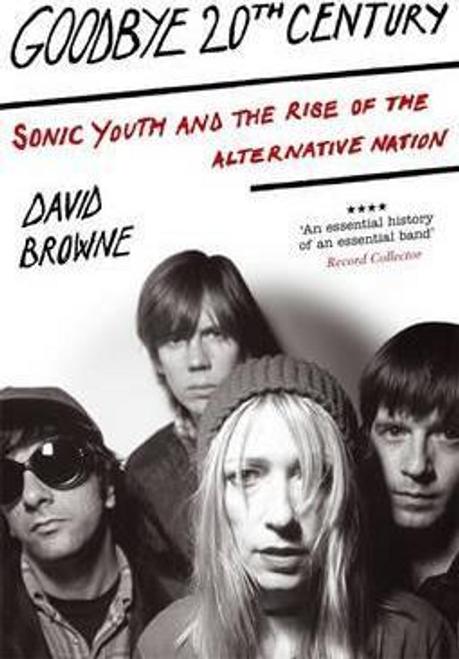 Browne, David / Goodbye 20Th Century