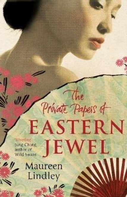 Lindley, Maureen / The Private Papers of Eastern Jewel