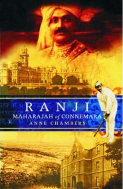 Chambers, Anne / Ranji : Maharajah of Connemara