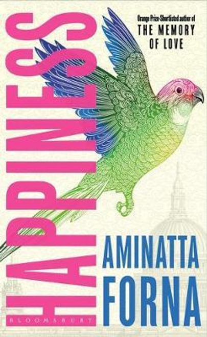 Forna, Aminatta / Happiness