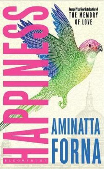 Forna, Aminatta / Happiness