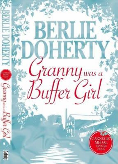 Doherty, Berlie / Granny Was a Buffer Girl