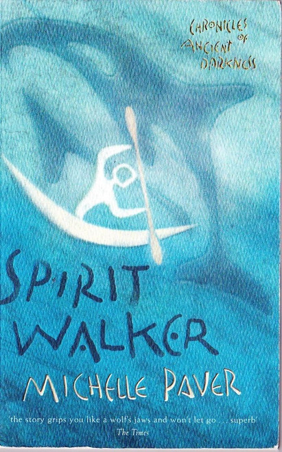Paver, Michelle / Spirit Walker - Chronicles of Ancient Darkness, Book 2