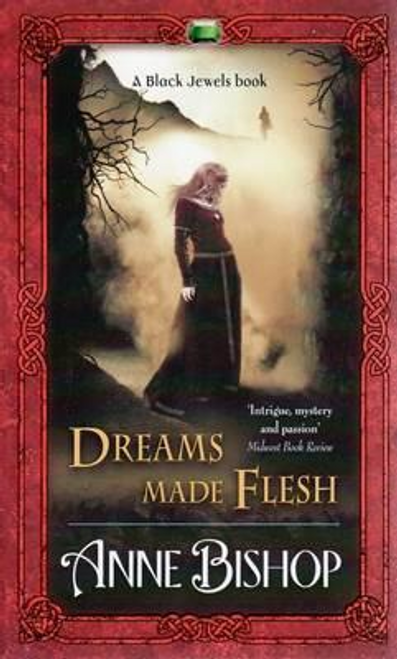 Bishop, Anne / Dreams Made Flesh