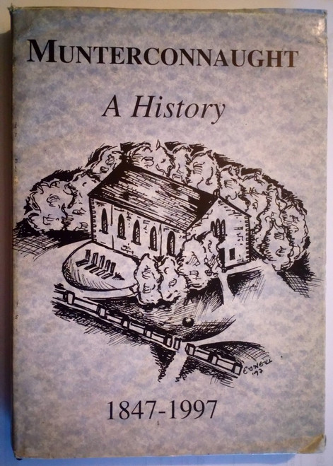 Cooney, Declan ( Editor) - Munterconnaught : A History 1847-1997 - HB - Local History - Cavan