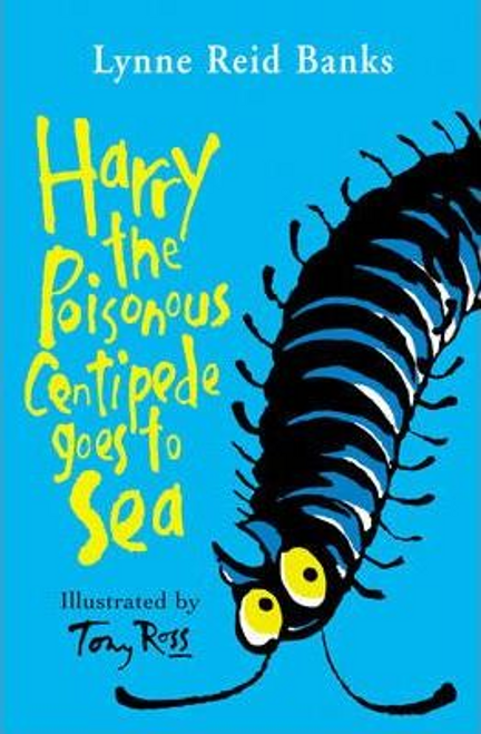 Banks, Lynne Reid / Harry the Poisonous Centipede Goes To Sea