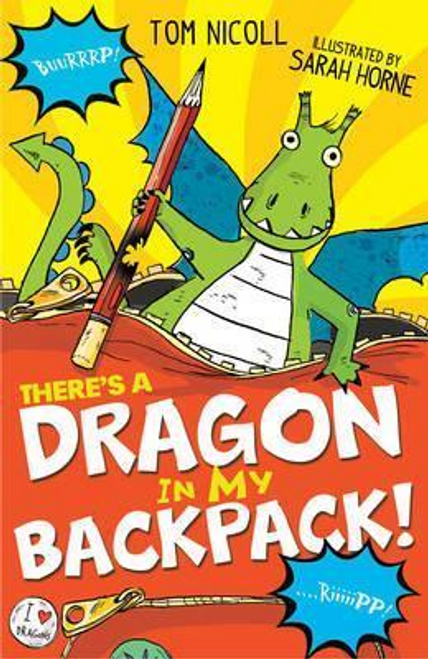 Nicoll, Tom / There's a Dragon in my Backpack!