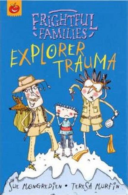 Mongredien, Sue / Explorer Trauma
