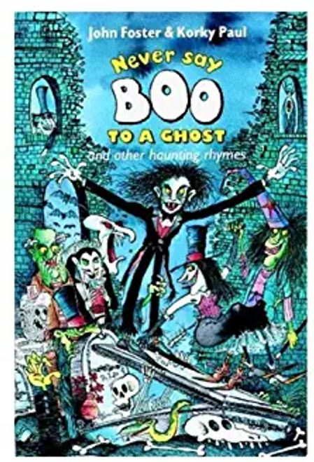 Foster, John / Never Say Boo to a Ghost