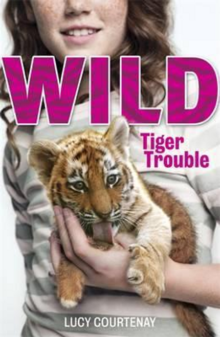 Courtenay, Lucy / WILD: 1: Tiger Trouble