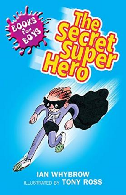 Whybrow, Ian / The Secret Superhero : Book 10