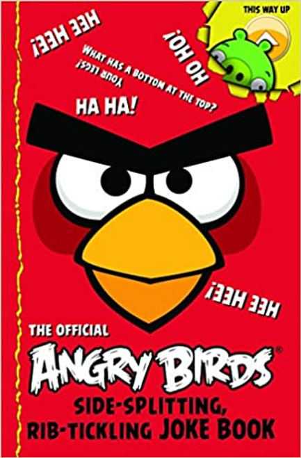 Birds, Angry / Angry Birds: Side-Splitting, Rib-Tickling Joke Book