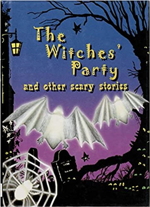 Repchuk, Caroline / The Witches' Party and Other Scary Stories