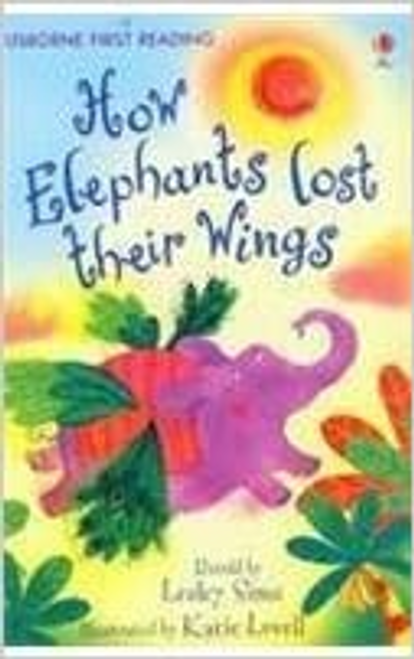 Sims, Lesley / How the Elephants Lost Their Wings