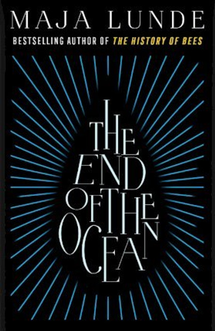 Lunde, Maja - The End of the Ocean - HB - 1st Edition - BRAND NEW
