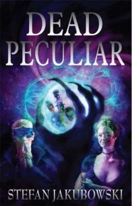 Jakubowski, Stefan / Dead Peculiar