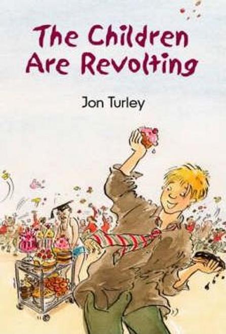 Turley, John / The Children are Revolting