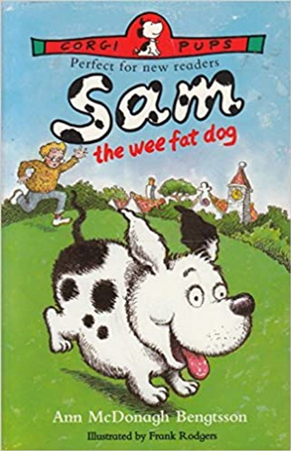 McDonagh-Bengtsson, Ann / Sam the Wee Fat Dog