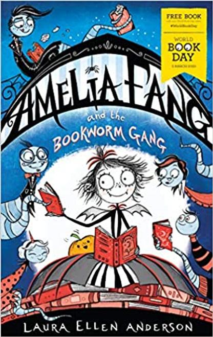 Anderson, Laura Ellen / Amelia Fang and the Bookworm Gang