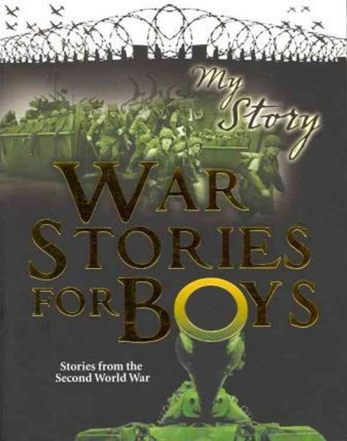 Priestley, Chris / My Story: War Stories for Boys (Large Paperback)