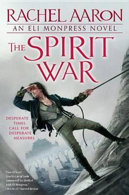 Aaron, Rachel / The Spirit War (Large Paperback)