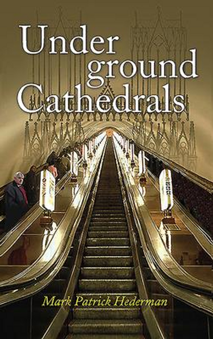 Hederman, Mark Patrick / Underground Cathedrals (Large Paperback)