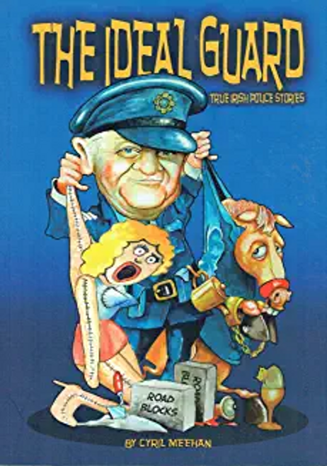 Meehan, Cyril / The Ideal Guard (Large Paperback)