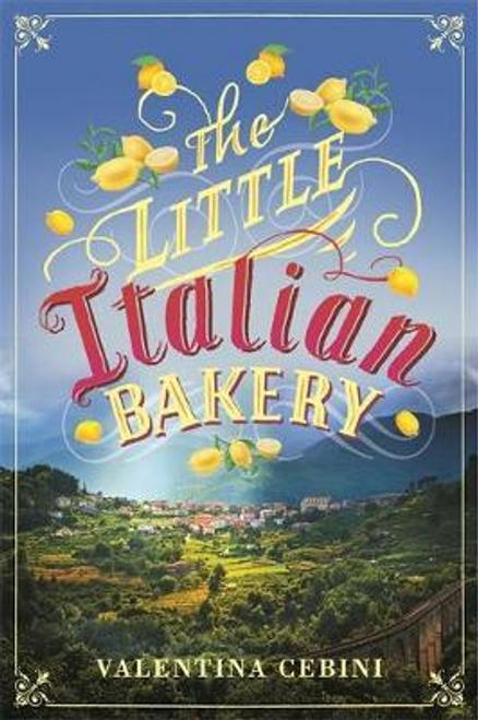 Cebeni, Valentina / The Little Italian Bakery (Large Paperback)