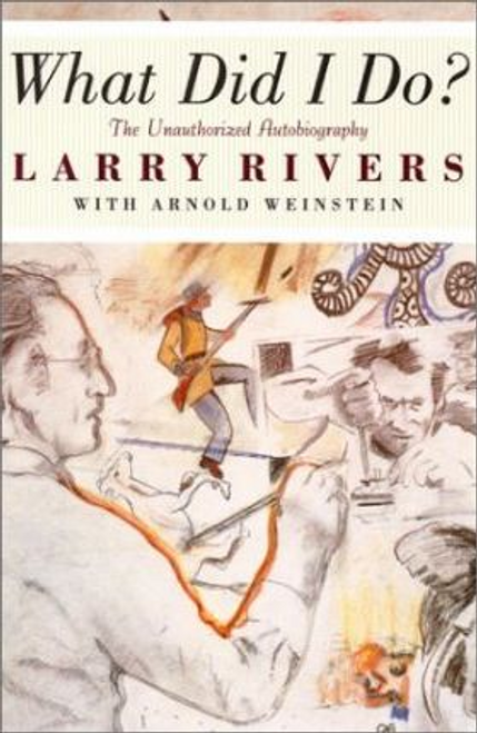 Rivers, Larry / What Did I Do? (Large Paperback)