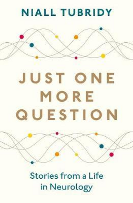 Tubridy, Niall / Just One More Question (Large Paperback)