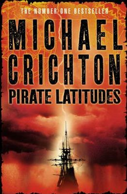 Crichton, Michael / Pirate Latitudes (Large Paperback)